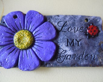 Love my garden - handmade sign