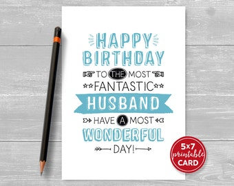 """Printable Birthday Card For Husband - Happy Birthday To The Most Fantastic Husband Have A Most Wonderful Day - 5""""x7"""" - Printable Envelope"""