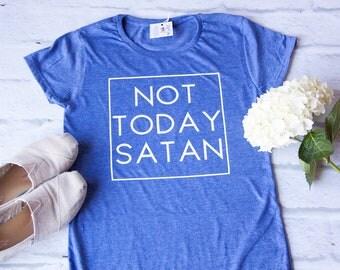 Christian t shirts | Not Today Satan Shirt | Christian Shirts for Women | christian shirt | cute christian shirt | Womens Jesus Shirt |