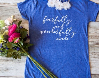 Christian Shirt for Women | Christian T shirt |Cute Christian shirt| Womens Jesus shirt| scripture tee | Fearfully and wonderfully made