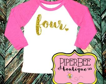 Four Year Old Birthday Shirt, Fourth Birthday Girl Shirt, 4 Year Old Girl Birthday Shirt, 4th Birthday Shirt, Birthday Girl Outfit, Gold