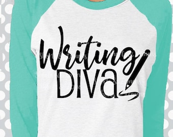 Writer svg, Writing Diva svg, Teacher svg, journalism , reporter svg, Writing svg, student, SVG,DXF, EPS, teacher gift, cricut, silhouette