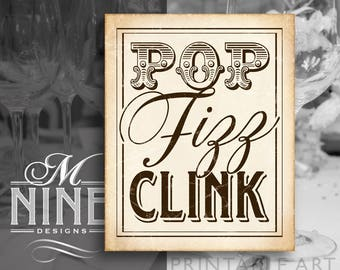 Rustic Party Sign Printables / POP FIZZ CLINK / Champagne Quotes, Letterpress Printable Party Downloads, Rustic Wedding Signs BWR74