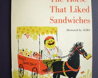 The Horse That Liked Sandwiches by Vivian L Thompson and Illustrated by Aliki 1962 Copyright– Rare Vintage Children's Book