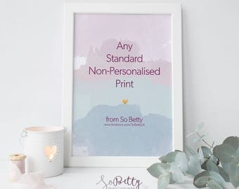 Any Standard, Unpersonalised Print from So Betty's Collections