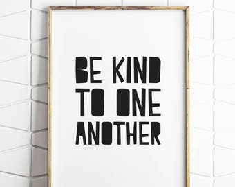 be kind to one another, be kind art, be kind decor, be kind poster, be kind print, digital decor