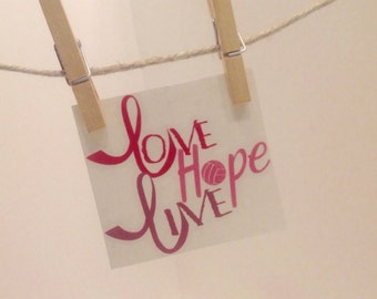 Live Hope Love, Pink, Glossy and glitter vinyl, customizable, sport, decal