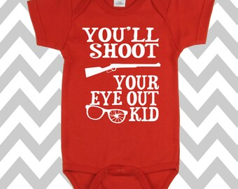 You'll Shoot Your Eye Out Kid Onesie Funny Christmas Onesie Christmas Bodysuit Christmas Baby Onesie Christmas Vacation Onesie Baby Shirt