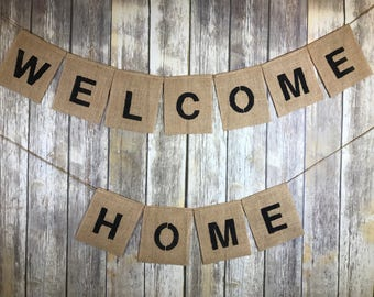 Welcome Home Banner, Military Home Coming, Housewarming Banner, Welcome Home Sign, Welcome Home Burlap Banner, Welcome Home Military.
