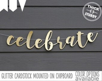 celebrate banner, wedding banner, gold glitter party decorations, cursive banner