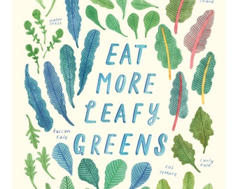 Eat More Leafy Greens - A3 Print