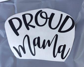 Proud Mama Vinyl Decal