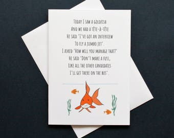 Funny goldfish card, funny fish card, goldfish card, interview card, jumbo jet card, you can do it card, funny poem card, Gordon the goldish