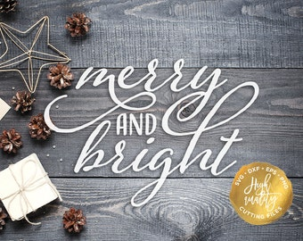 Merry And Bright SVG, Christmas SVG Cut File, Merry Christmas SVG, Winter Svg Cut File, Holiday Svg, Christmas Lettering, Christmas Clipart