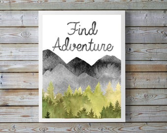 """A4 Find Adventure poster,neutral nursery,mountain,forest,trees,nursery decor,Canadian,Watercolor,playroom wall art 8.5x11""""digital download."""