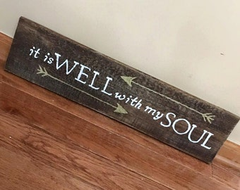 Rustic Custom Handmade Wall Decor Wall Hanging Reclaimed Real Wood Stained It is Well with my Soul Sign Christian Spiritual