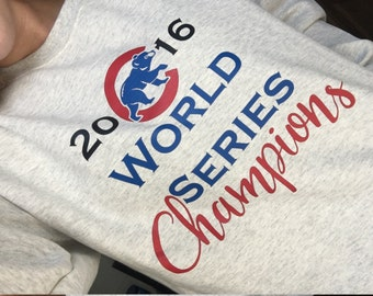 Chicago Cub World Series Sweatshirt