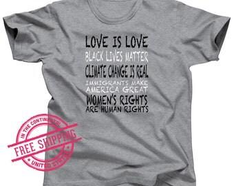 Liberal Shirt - Black Lives Matter Shirt - Climate Change - No Ban No Wall - Girl Empowered - Protest Shirt - Activist shirt - Resist Shirt