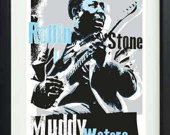 Muddy Waters unframed poster. Specially created.