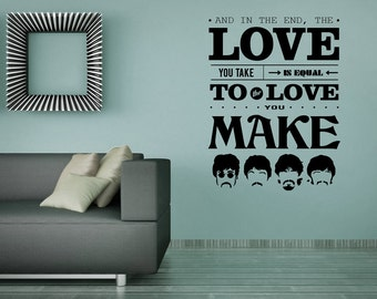 The Beatles Quote - Vinyl Wall Decal - John Lennon - Paul McCartney - George Harrison - Ringo Starr - Music Lyrics