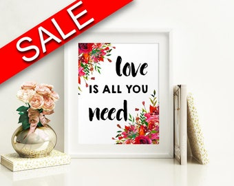 Wall Art Love Is All You Need Digital Print Love Is All You Need Poster Art Love Is All You Need Wall Art Print Love Is All You Need