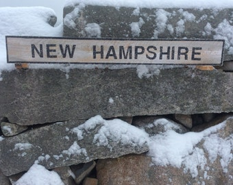 New Hampshire sign with rustic, vintage appearance
