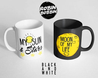 My Sun and Stars - Black and White Mugs, Moon Of My Life, Nerd Gifts, Nerd Couples, Geek Gift, Game Of Thrones Mugs