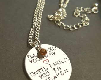 Hold you in my heart necklace, gift for her, gift for him, grievance,
