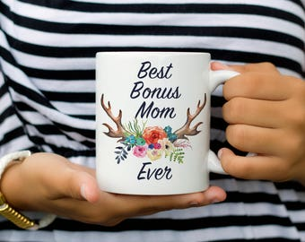 Best Bonus Mom Ever Mug, Bonus Mom Mug, Mother's Day Coffee Mug Gift for Mom, Step Mom