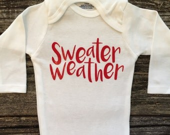 Sweater Weather, Baby Girl Onesie, Baby Shower Gift, Baby Girl Gift, Infant Clothing, Cute Baby Gift, Newborn Onesie