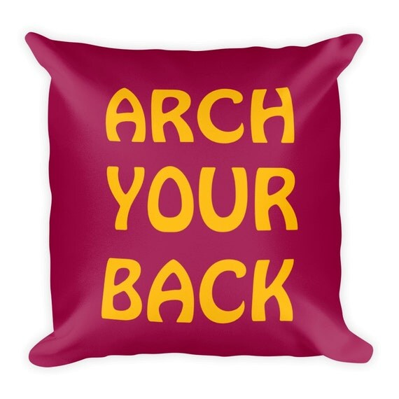 Arch Your Back | Bed Pillow | Playful Bedding