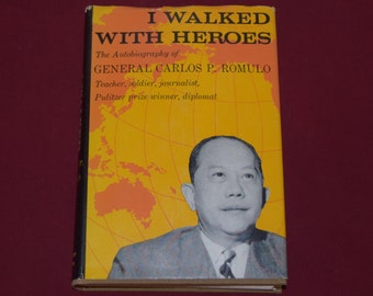 I Walked with Heroes signed copy 1963