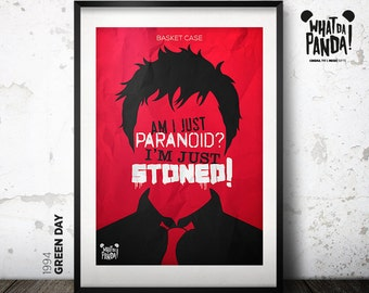 Green Day - Am I just paranoid? I'm just stoned!