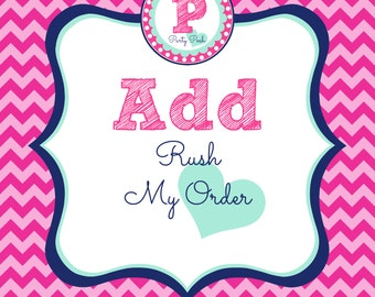 Add Rush My Order to any listing from Party Posh Prints