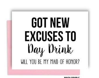 Will You Be My Bridesmaid?, Got New Excuses to Day Drink, Bridesmaid Proposal Card, Bridesmaid Cards, Bridesmaid Gifts