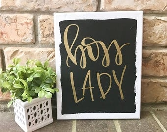 Boss Lady - boss lady sign, quotes on canvas, quote on canvas, quote canvas, quote sign, hand lettered sign, hand lettered