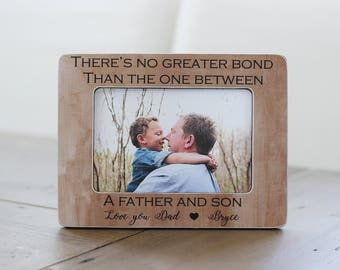 Dad Gift Frame, Father Son, Gift from Son, Personalized Picture Frame GIFT, Bond Between Father Son Quote