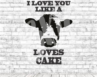 Cow Loves Cake, SVG, PNG, DXF, Vinyl Design, Circut, Cameo, Cut File, Cow Svg, Farmer, Cattle Man Svg, Ranch, Boy Shirt, Love Cows, Farm Svg