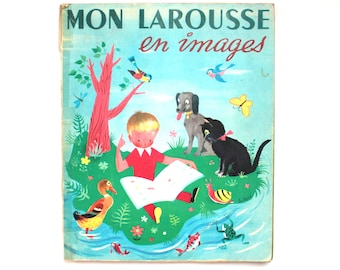 1956 Mon Larousse en images Vintage Children's French Picture Dictionary Published in Italy