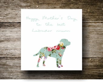 Mothers Day Card - To the best Labrador mum
