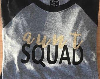 Aunt squad/raglan/tshirt/women/aunt