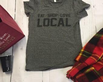 Eat Shop Love Local Tee