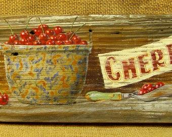 Bowl of Cherries Rustic Sign