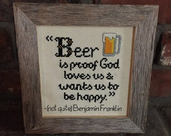 Beer is Proof God Loves Us Quote Cross Stitch Pattern Instant Download PDF