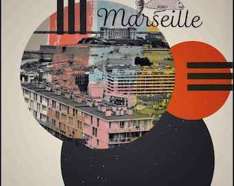 Marseille, poster Arts, southern France, Cote d'azur, photography, art, collage, Mixedmedia