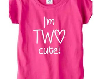 I'm TWO cute!, birthday shirt, second birthday, two year old