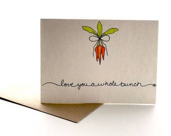 "Carrot greeting card ""love you a whole bunch"" handpainted"