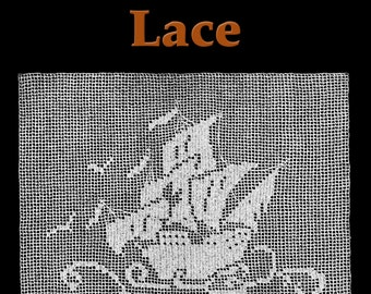 Tall Ship Lace Filet Crochet Pattern
