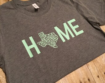 Texas is Home Sweet Home Texas tshirt Texas shirt Home
