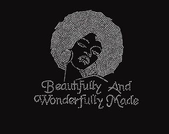 Rhinestone Beautifully and Wonderfully Made Afro Lady Lightweight T-Shirt  OR T Shirt Transfer                               XAWW